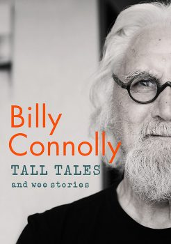 Billy Connolly – TALL TALES and wee stories