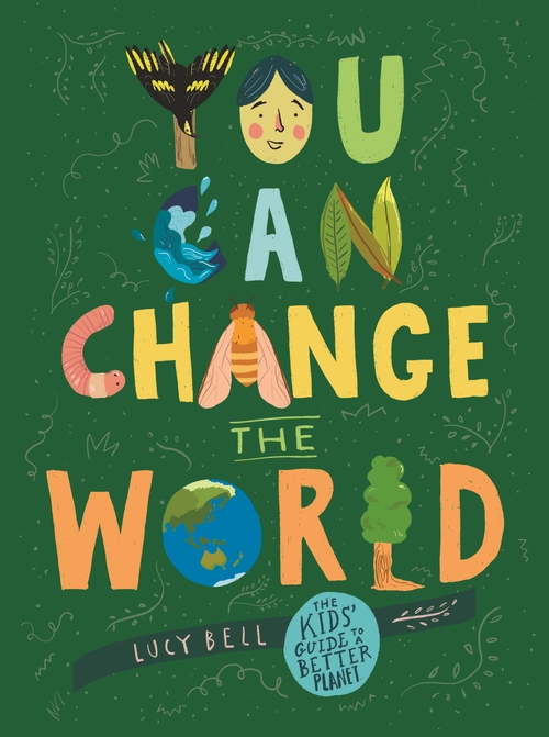 You Can Change The World – COMING JULY 2